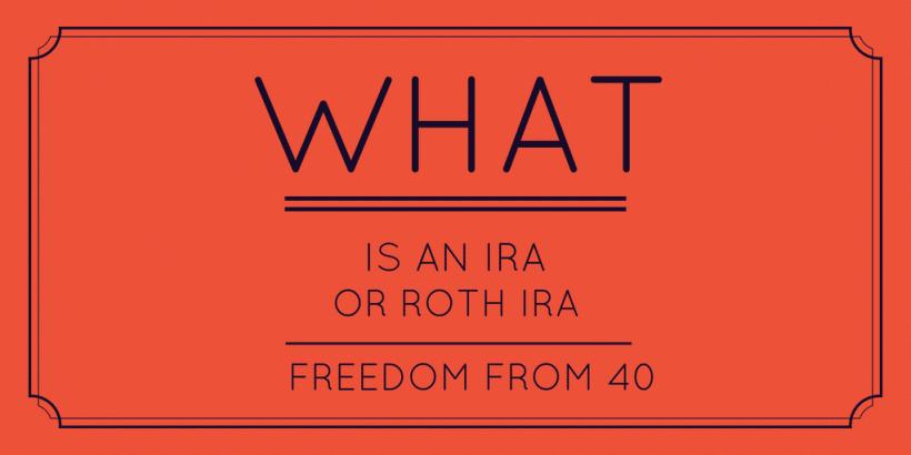 IRA or Roth IRA