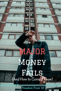 major money fails