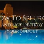 How To Splurge
