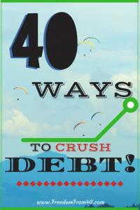 40 ways to crush debt